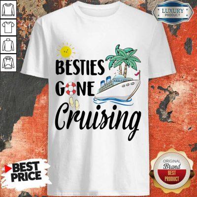 Awesome Besties Gone Cruising Shirt