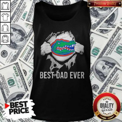 Awesome Blood Inside Me Florida Gators Football Best Dad Ever Tank Top