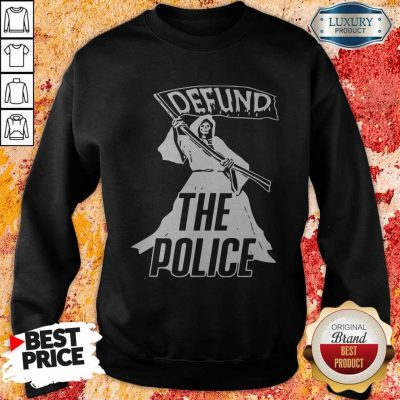 Awesome Death Defund The Police Sweatshirt