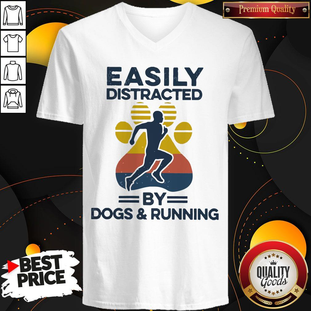 Awesome Easily Distracted By Dogs And Run Vintage V-neck