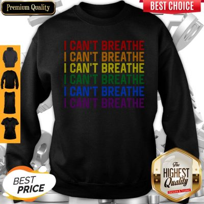 Awesome LGBT I Can't Breathe Sweatshirt