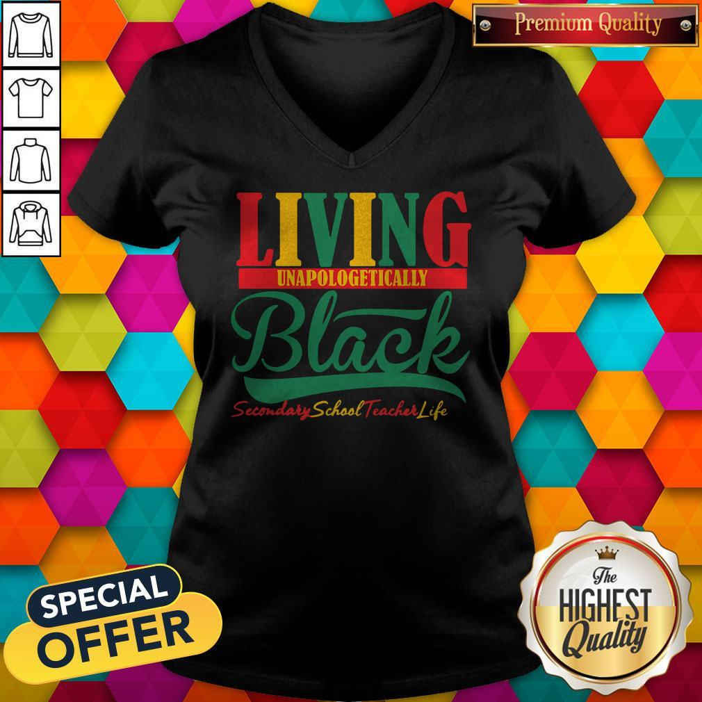 Awesome Living Unapologetically Black Secondary School Teacher Life V-neck