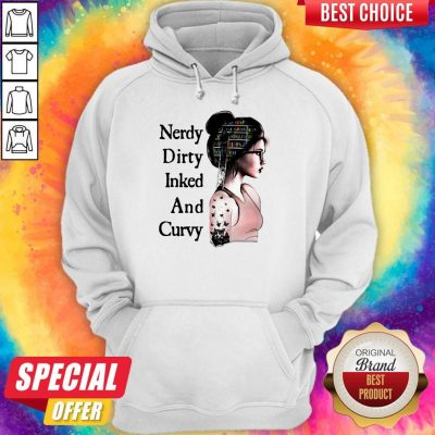 Awesome Nerdy Dirty Inked And Curvy Hoodie