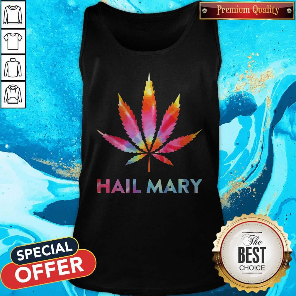 Awesome Weed Hail Mary Tank Top