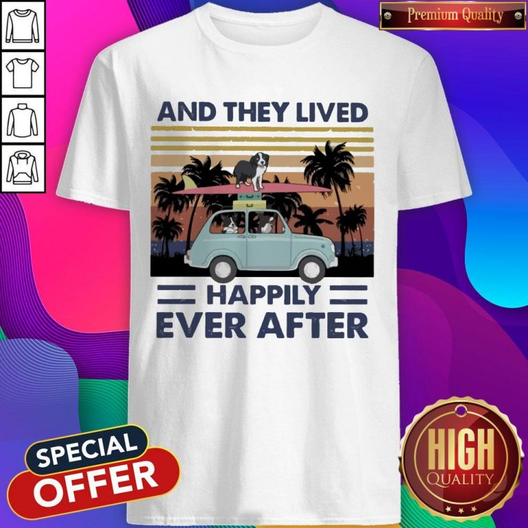 Funny And They Lived Happily Ever After Vintage Shirt