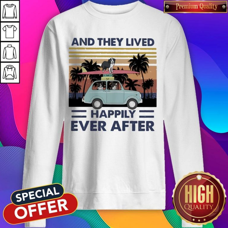 Funny And They Lived Happily Ever After Vintage Sweatshirt