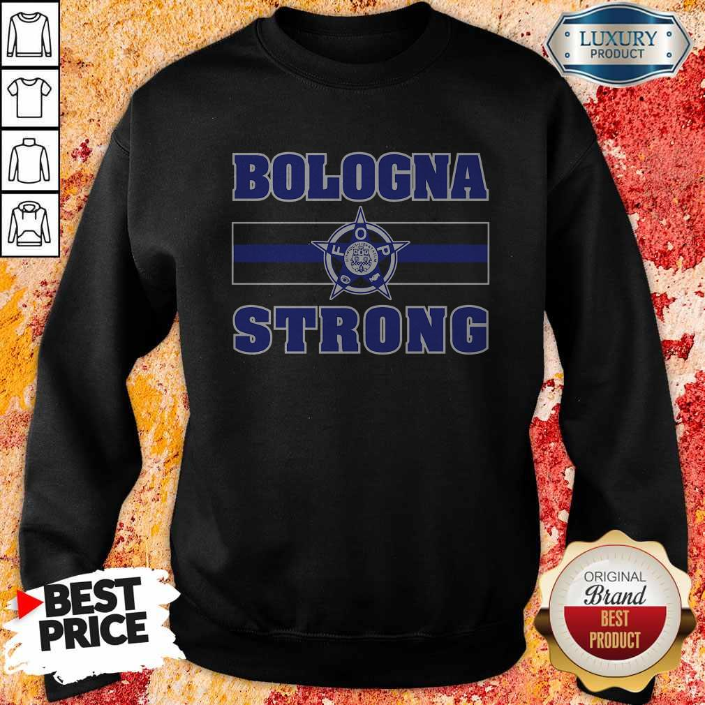 Funny Bologna Strong Sweatshirt
