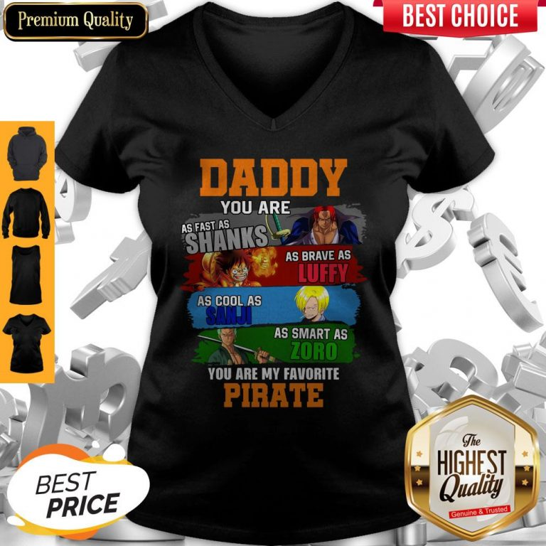 Funny Daddy You Are As Fast As Shanks As Brave As Luffy One Piece V-neck