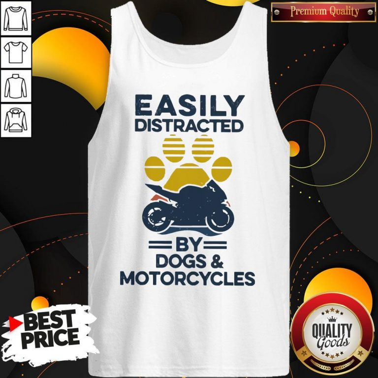 Funny Easily Distracted By Dogs And Motorcycles Vintage Tank Top