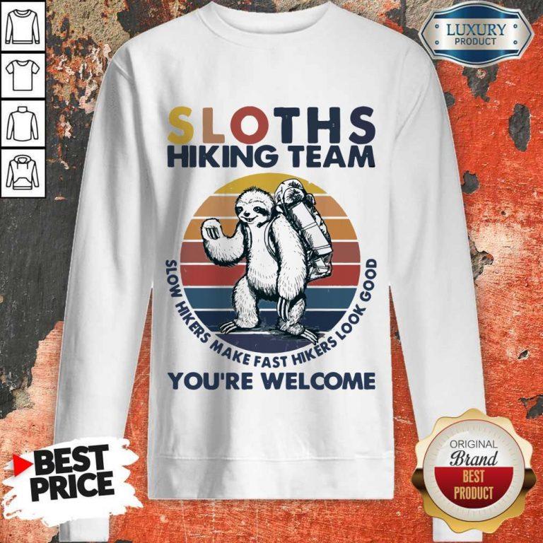 Funny Hiking Sloths Hiking Team You Welcome Vintage Sweatshirt