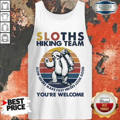 Funny Hiking Sloths Hiking Team You Welcome Vintage Tank Top