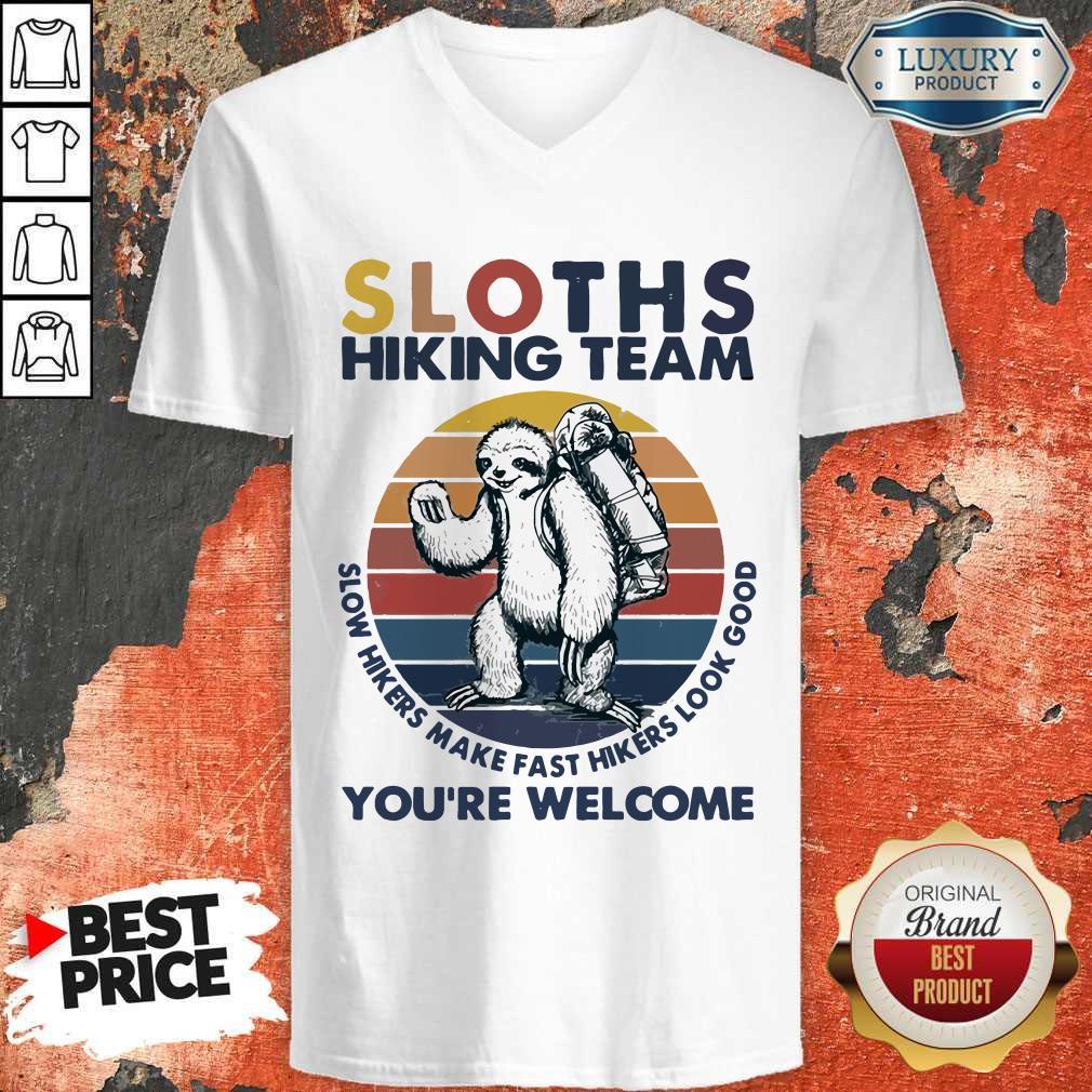 Funny Hiking Sloths Hiking Team You Welcome Vintage V-neck