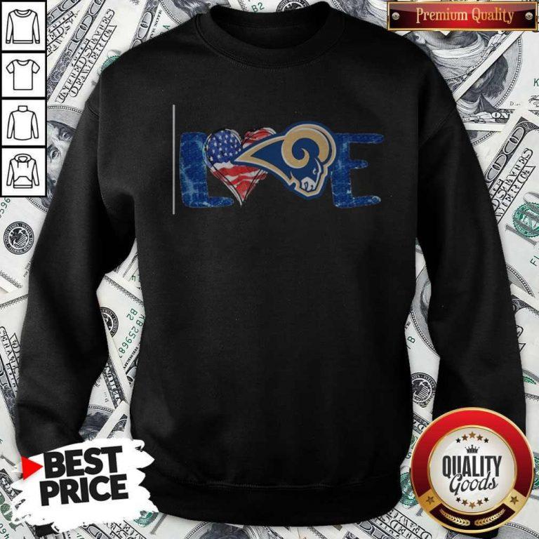 Funny I Love Los Angeles Rams American Sweatshirt