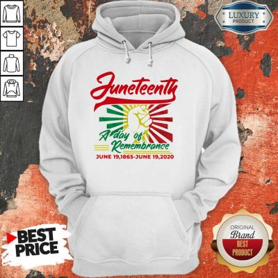Funny Juneteenth A Day Of Rememberance Hoodie
