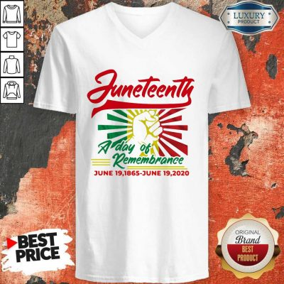 Funny Juneteenth A Day Of Rememberance V-neck