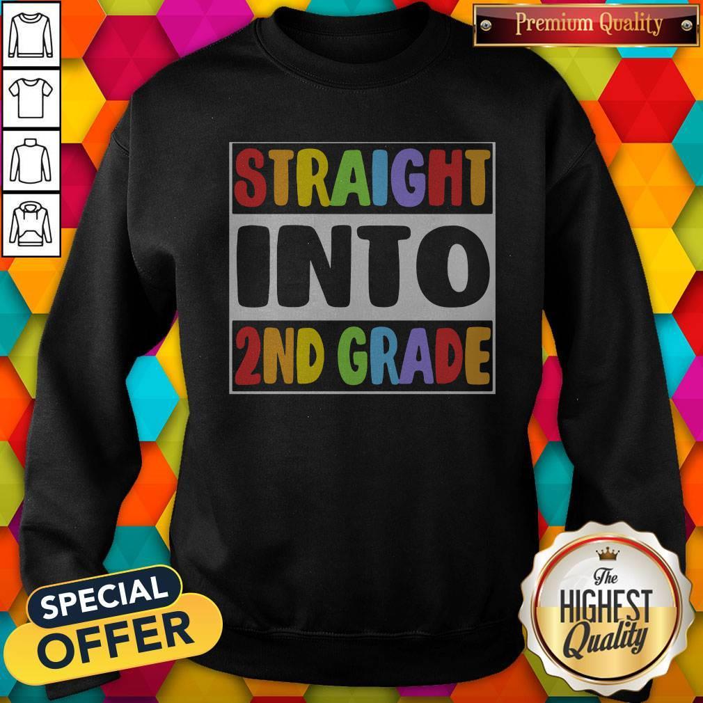 Funny LGBT Straight Into 2nd Grade Sweatshirt
