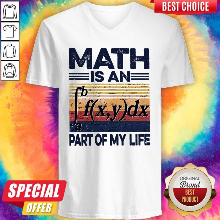 Funny Math Is An Part Of My Life Vintage V-neck
