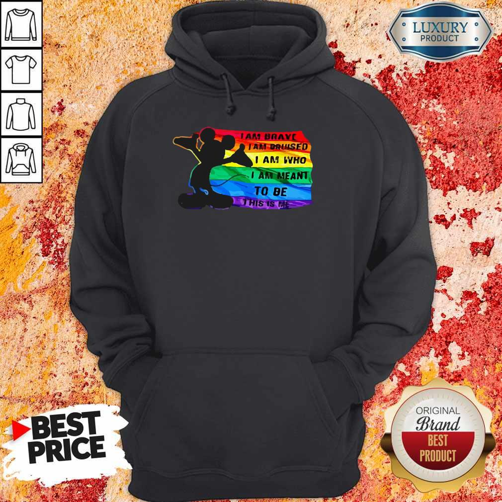 Funny Mickey LGBT I Am Brave I Am Bruised Hoodie
