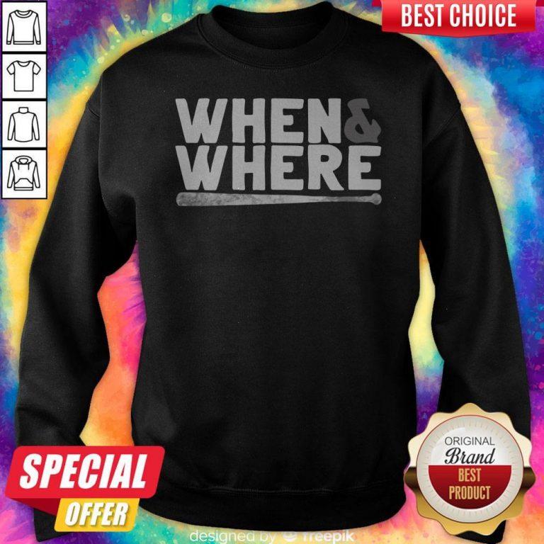 Funny MLBPA When And Where Sweatshirt