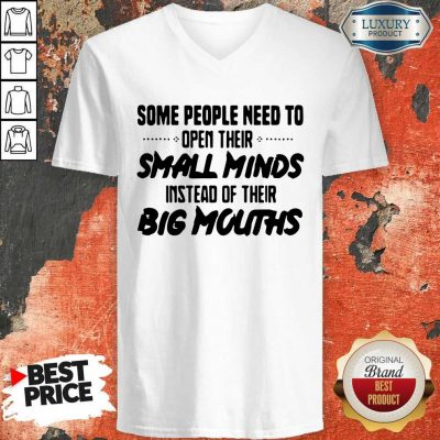 Funny Need To Open Their Small Minds V-neck