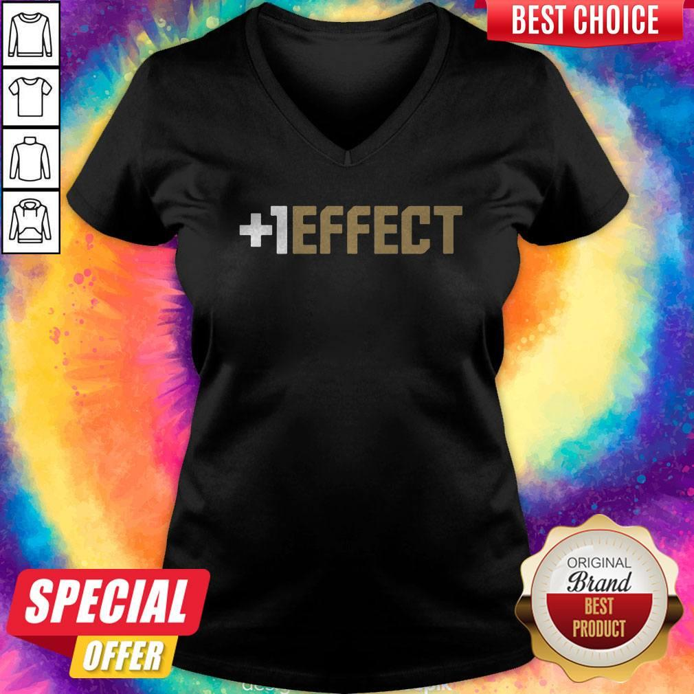 Funny The +1 Effect V-neck