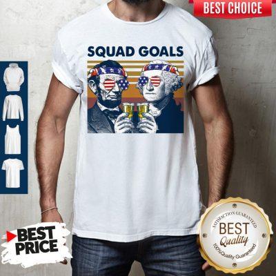 Nice Abe Lincoln George Washington Squad Goals Vintage Shirt