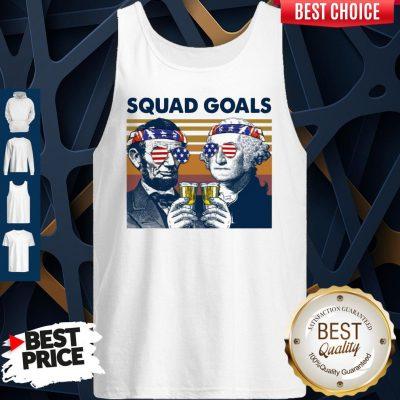 Nice Abe Lincoln George Washington Squad Goals Vintage Tank Top