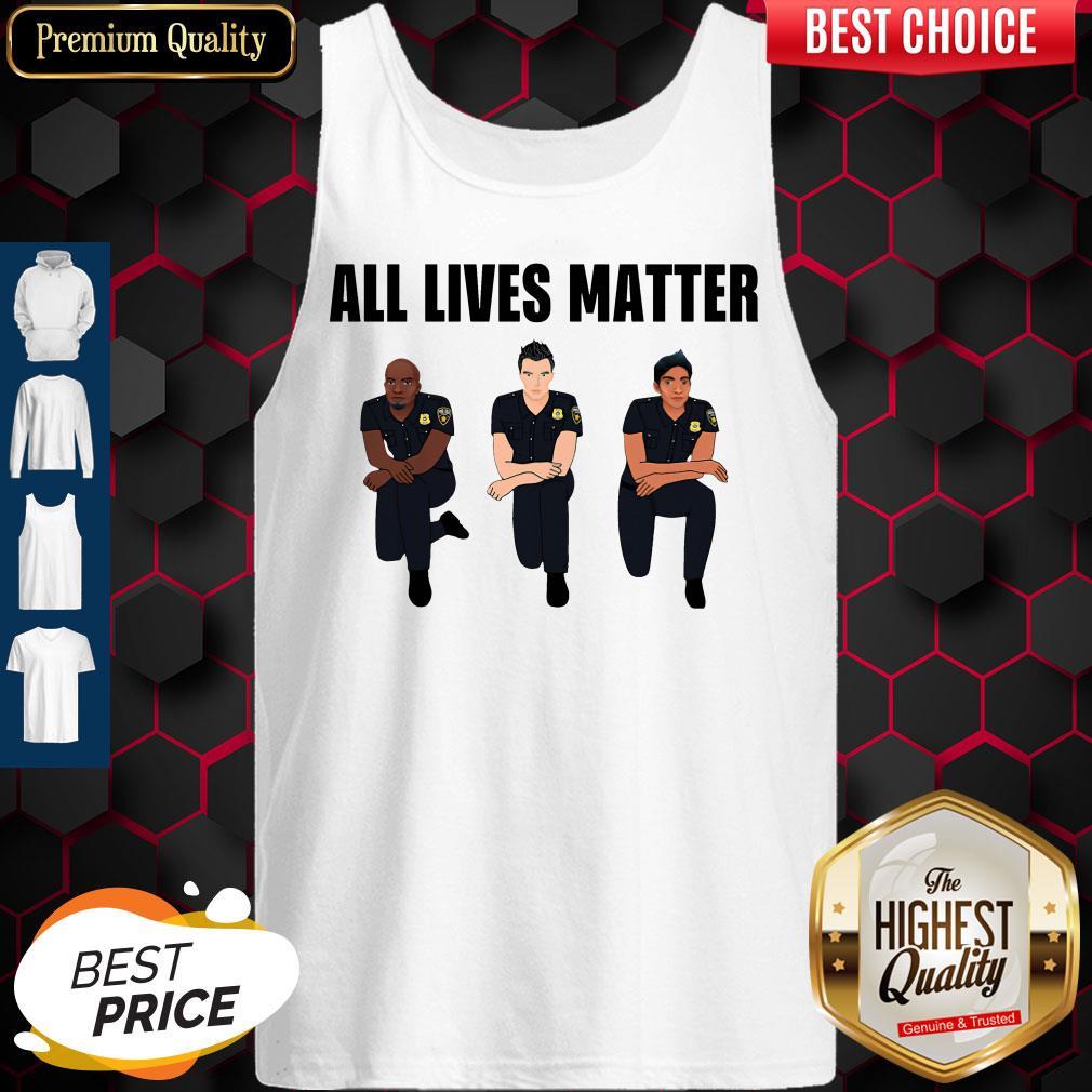 Nice All Lives Matter Police Kneel Tank Top
