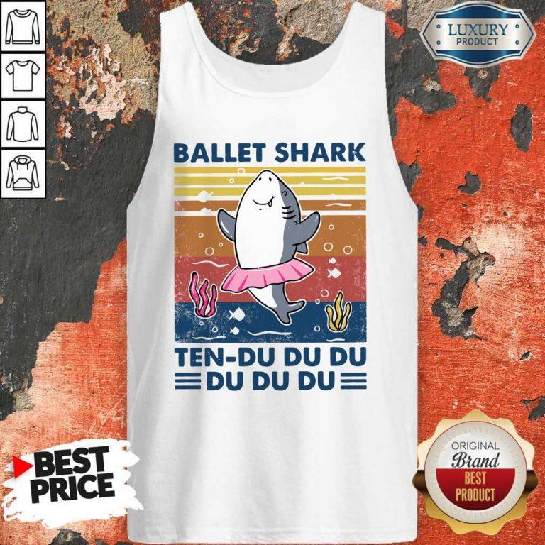 Nice Ballet Shark Ten Du Du Du Du Du Du Vintage Tank Top