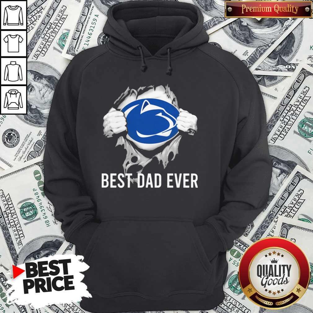 Nice Blood Inside Me Pennsylvania Nittany Lions Best Dad Ever Hoodie
