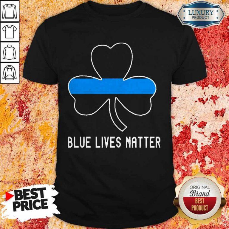 Nice Blue Lives Matter Lrish Shirt