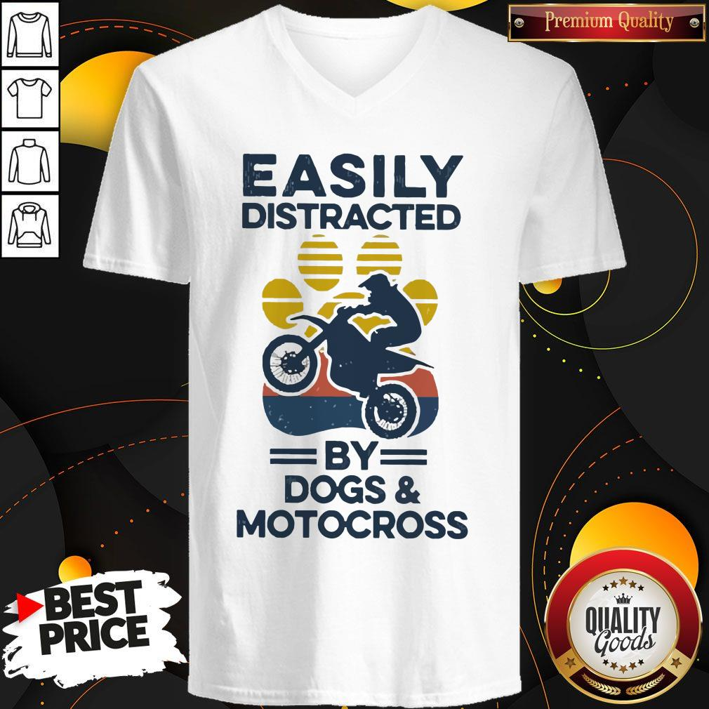 Nice Easily Distracted By Dogs And Motocross Vintage V-neck