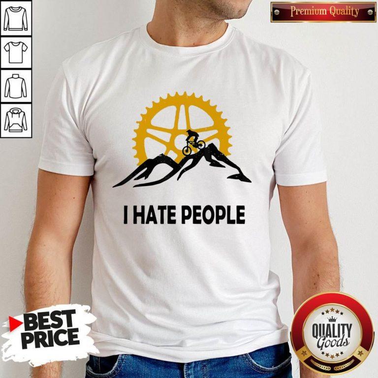 Nice I Hate People Mountain Biking Shirt