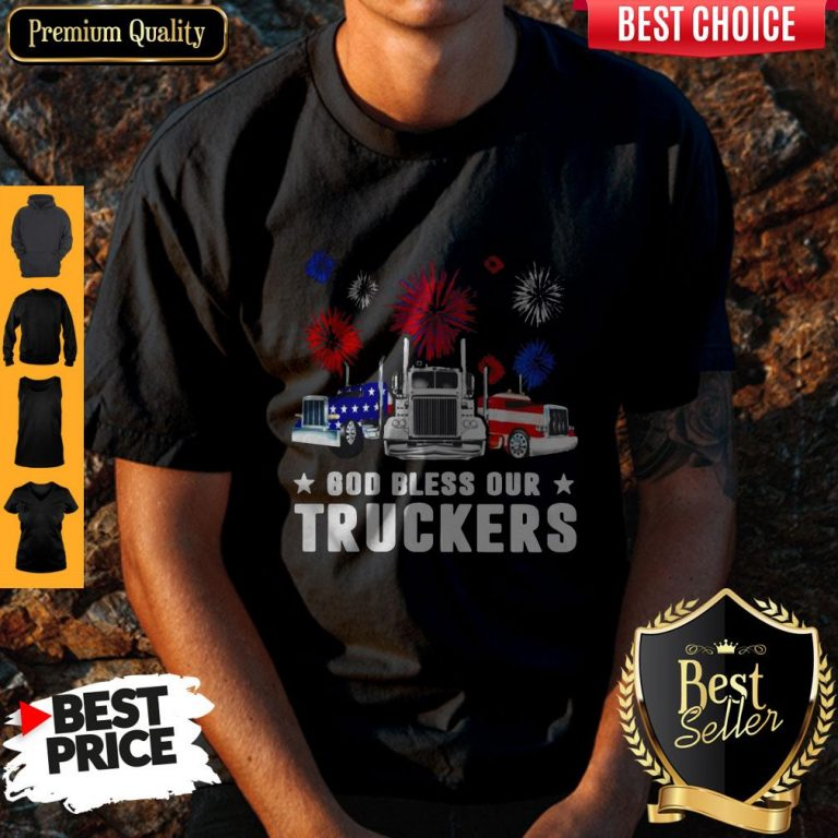 Nice Independence Day America God Bless Our Truckers Shirt