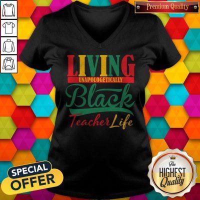 Nice Living Unapologetically Black Teacher Life V-neck