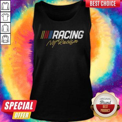 Nice Racing Not Racism Tank Top