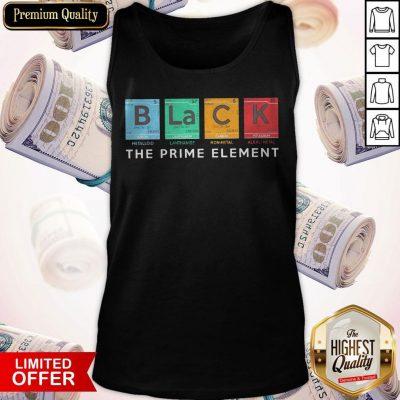 Nice Science Chemistry Black B La C K Prime Element Teacher Nerdy Tank Top