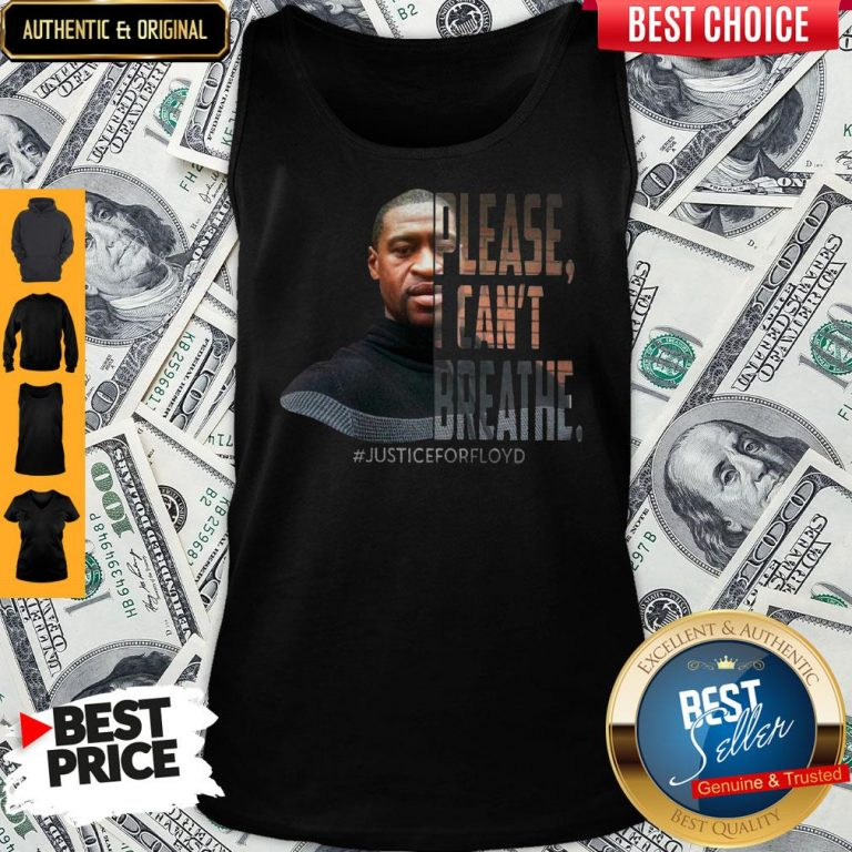 Official George Floyd Please I Can't Breathe Justice For Floyd Tank Top