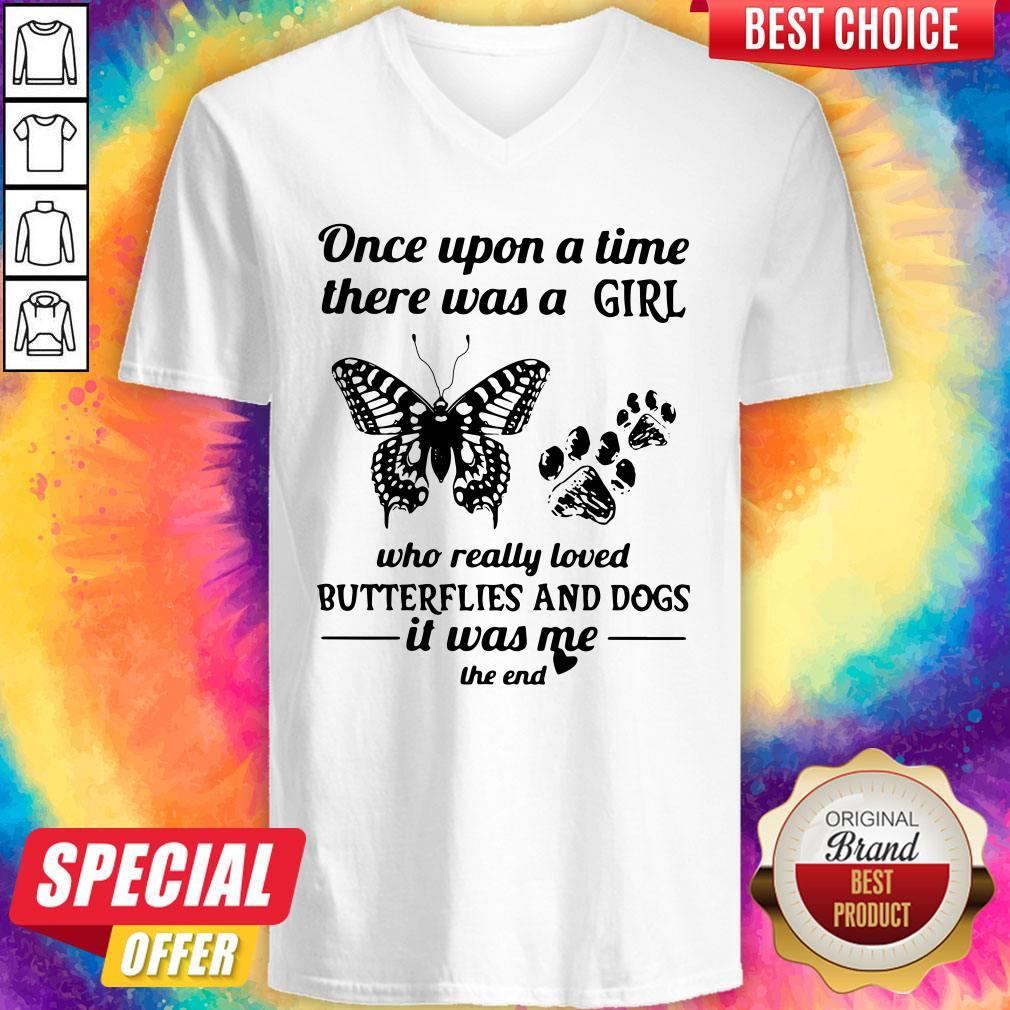 Once Upon A Time There Was A Girl Who Really Loved Butterflies And Dogs V-neck