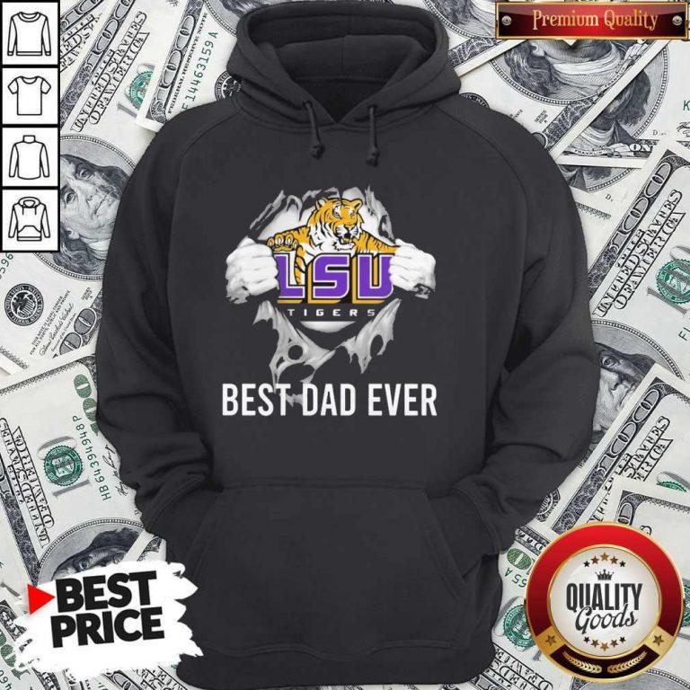 Premium Blood Inside Me LSU Tigers Football Best Dad Ever Hoodie