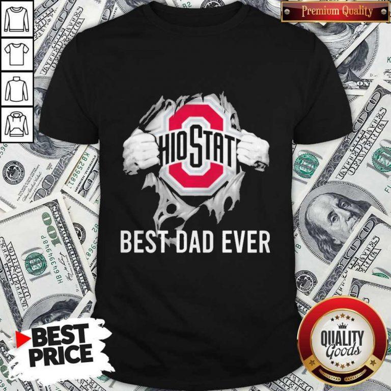 Premium Blood Inside Me Ohio State Best Dad Ever Shirt