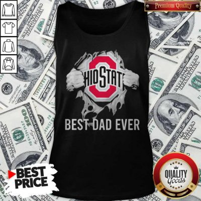 Premium Blood Inside Me Ohio State Best Dad Ever Tank Top