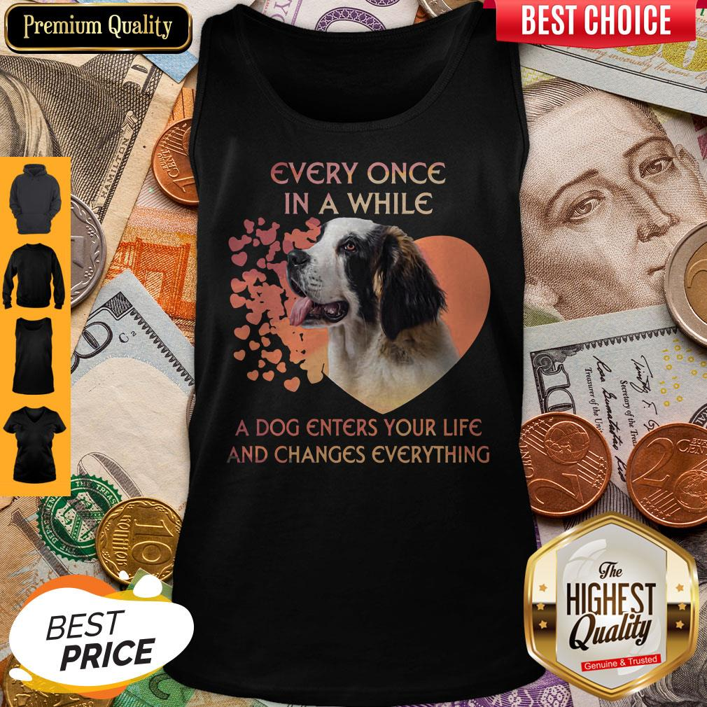 Premium Dog Every Once In A While A Dog Enters Your Life And Changes Everything Tank Top