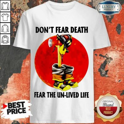 Premium Don't Fear Death Fear The Unlived Life Shirt
