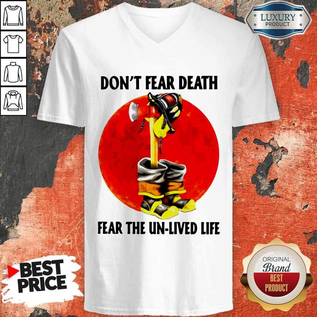 Premium Don't Fear Death Fear The Unlived Life V-neck