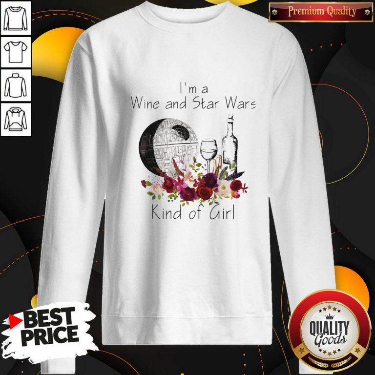 Premium I'm A Wine And Star Wars Kind Of Girl Sweatshirt