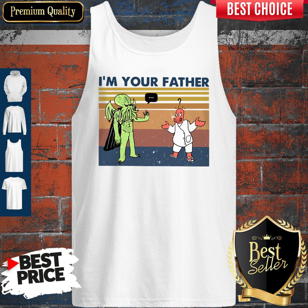 Premium I'm Your Father Vintage Tank Top