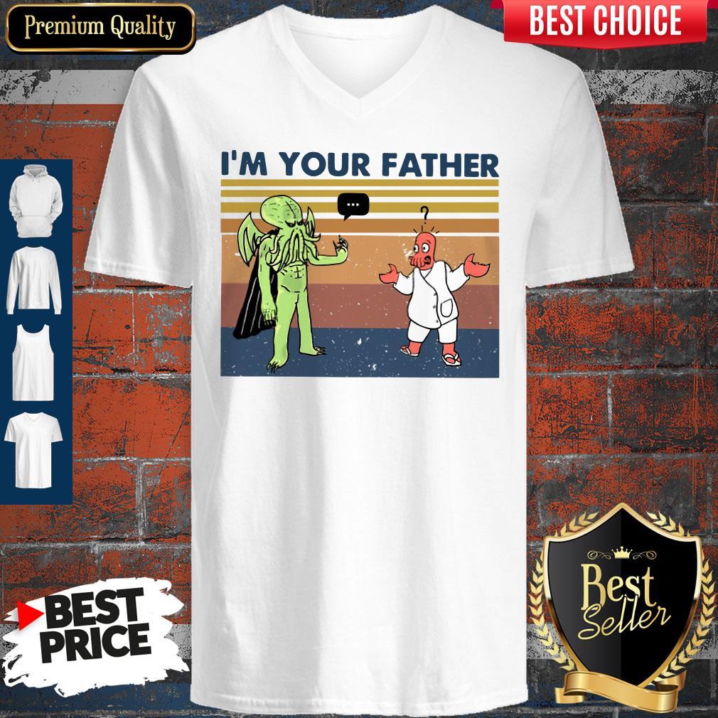 Premium I'm Your Father Vintage V-neck
