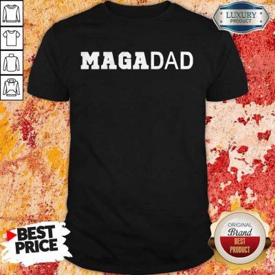 Premium Maga Dad Shirt