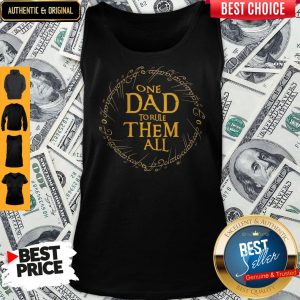 Premium One Dad To Rule Them All Tank Top